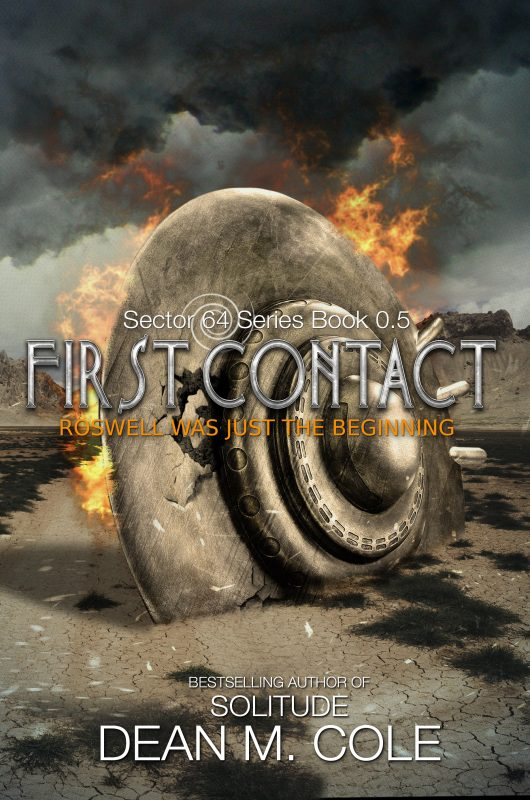 Sector 64: First Contact (A Prequel Novella)