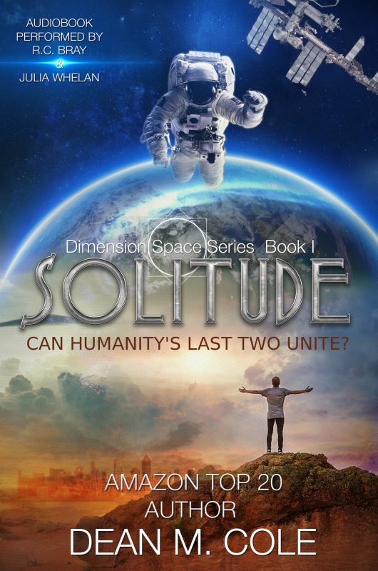 Solitude: A Post-Apocalyptic Thriller (Dimension Space Book One)